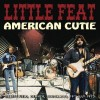 Little Feat - American Cutie (2013) Album Tracklist