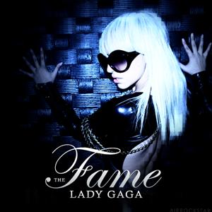 Lady Gaga-The Fame Lyrics