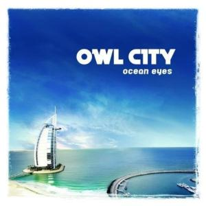 OWL CITY - Ocean Eyes