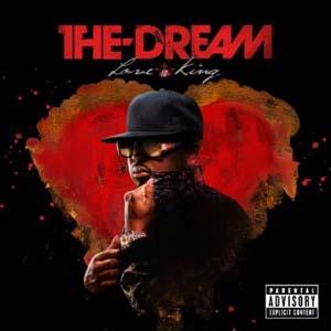 The Dream - Love King