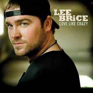 Lee Brice - Love Like Crazy