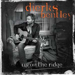Dierks Bentley-Up On The Ridge Lyrics