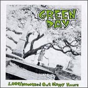 Green Day - 1,039 Smoothed Out Slappy Hours