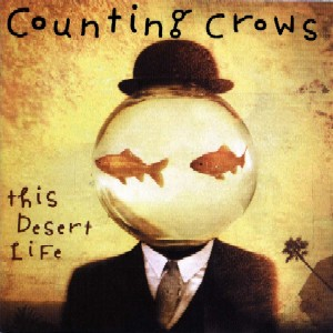 Counting Crows - his Desert Lif
