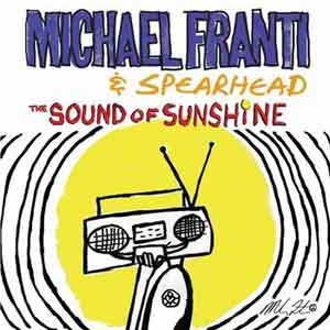 Michael Franti & SpearHead- Anytime You Need Me Lyrics