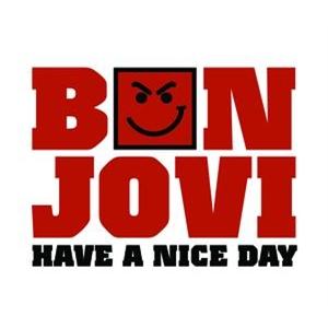 Bon Jovi-Have A Nice Day Lyrics
