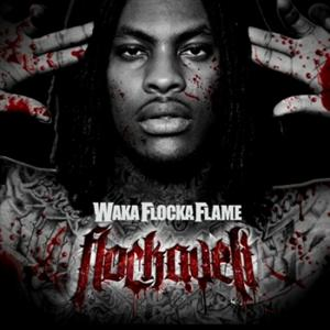 Waka Flocka Flame - Bustin' At 'Em Lyrics