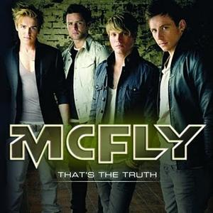 Mcfly- That's The Truth Lyrics