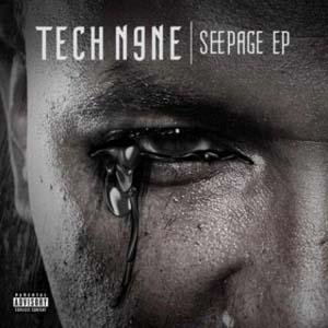 Tech N9NE - Seepage