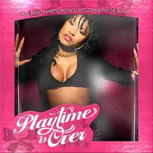 Nicki Minaj - Playtime Is Over