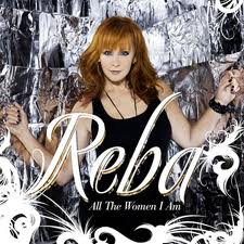 Reba Mcentire - All The Women I Am Lyrics