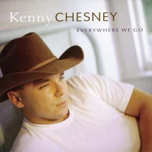 Kenny Chesney - Everywhere We Go