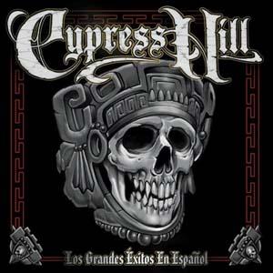 Cypress Hill - Los Grandes Exitos en Español
