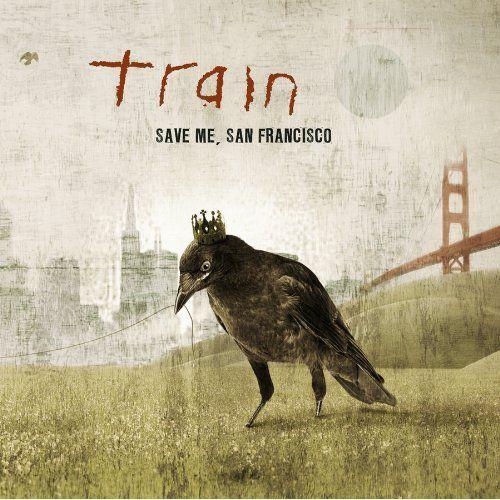 Train- Save Me, San Francisco Lyrics