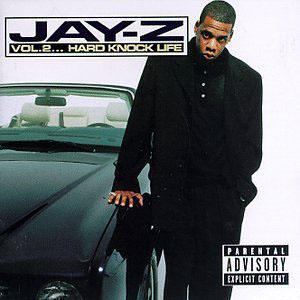JAY-Z - Vol. 2... Hard Knock Life