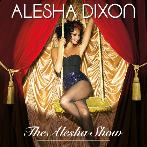 Alesha Dixon - Don't Ever Let Me Go Lyrics