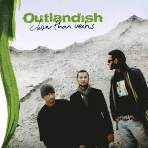 Outlandish - Closer Than Veins