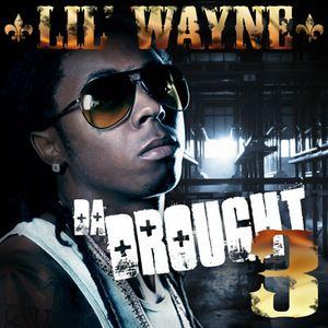 Lil' Wayne - Da Drought 3