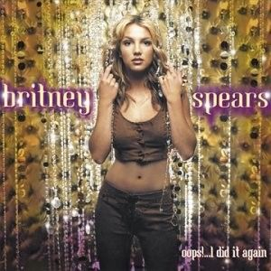 Britney Spears - Oops! ...I Did It Again