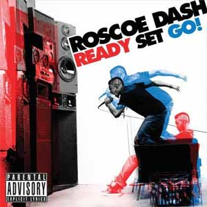Roscoe Dash - Ready Set Go!