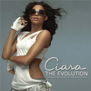 Ciara - Ciara: The Evolution
