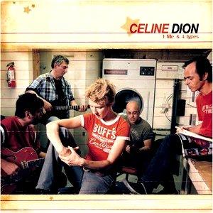 Celine Dion - 1 Fille & 4 Types