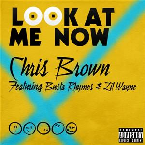 Chris Brown- Look At Me Now (Remix) Lyrics (feat. Twista & Lil Wayne)