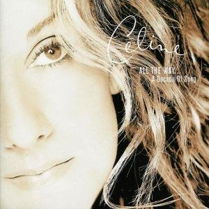 Celine Dion - All The Way