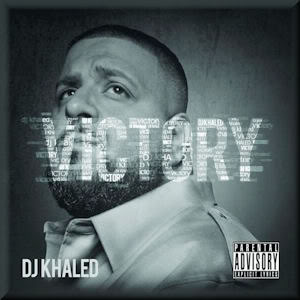 Dj Khaled- Victory Lyrics (feat. Nas & John Legend)