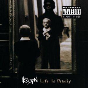 Korn - Life Is Peachy