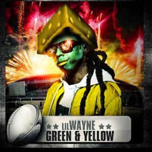 Lil' Wayne- Green And Yellow Lyrics