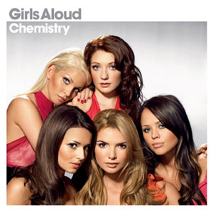 Girls Aloud - Chemistry