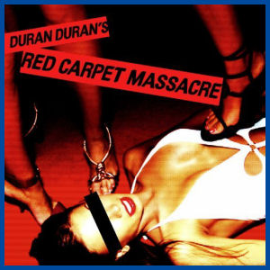 Duran Duran- Red Carpet Massacre Lyrics