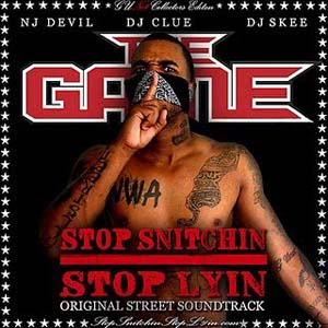 The Game - Stop Snitchin-Stop Lyin