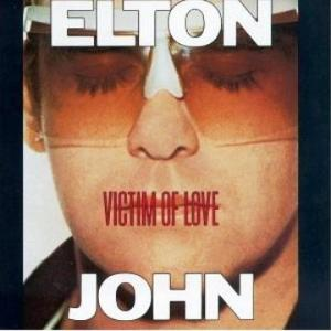 Elton John- Victim Of Love Lyrics
