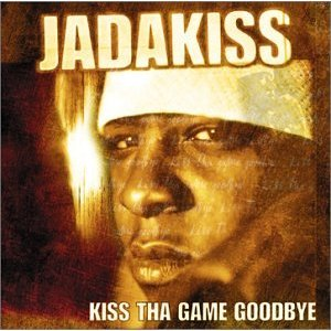 Jadakiss- Kiss Is Spittin' Lyrics (feat. Nate Dogg)