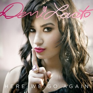 Demi Lovato- Here We Go Again Lyrics