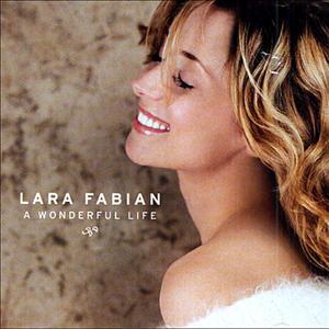 Lara Fabian - A Wonderful Life