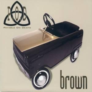 P.O.D - Brown