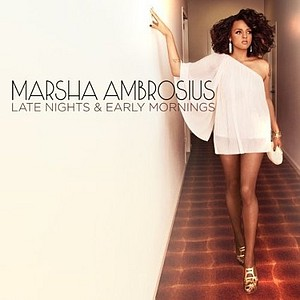 Marsha Ambrosius- Late Nights And Early Mornings Lyrics