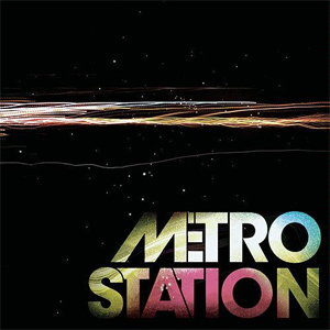 Metro Station- Now That We're Done Lyrics
