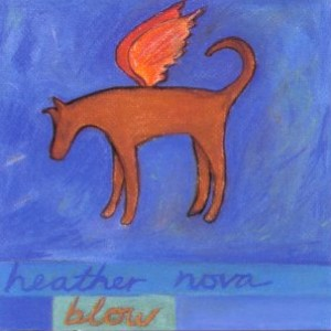 Heather Nova - Blow
