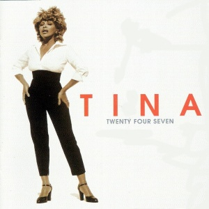 Tina Turner- Twenty Four Seven Lyrics