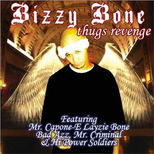 Bizzy Bone- Feel My Soul Lyrics