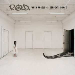 P.O.D - When Angels & Serpents Dance