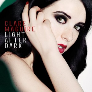 Clare Maguire- Light After Dark Lyrics