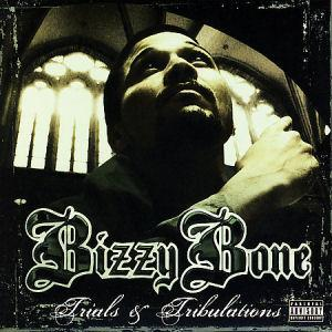 Bizzy Bone- Trust & Believe (Outro) Lyrics