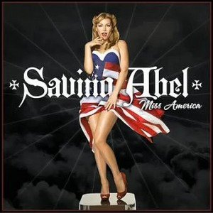 Saving Abel- Miss America Lyrics