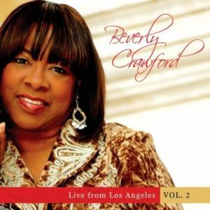 Beverly Crawford - Live from Los Angeles, Vol. 2