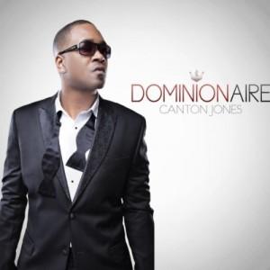 Canton Jones - Dominionaire